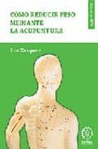 como reducir peso mediante acupuntura sun xuequan 9788483521267