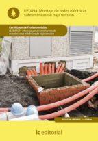 (i.b.d.)montaje de redes electricas subterraneas de baja tension. elee0109 -  montaje y mantenimiento de instalaciones electricas  de baja tension-9788483649367