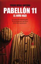 pabellon 11: el niño nazi-piero degli antoni-9788483652367