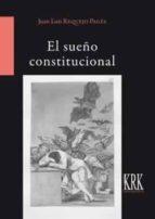 el sueño constitucional juan luis requejo pages 9788483675267