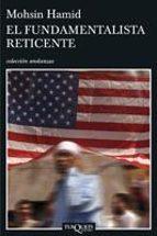 el fundamentalista reticente-moshin hamid-9788483830567