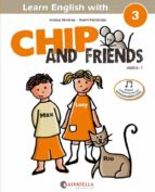 El libro de Chip and friends 3 autor ANDREA GIMENEZ PUJAGUT PDF!