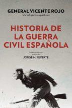 historia de la guerra civil española (2ª ed.) vicente rojo lluch 9788490568767