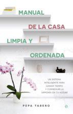 manual de la casa limpia y ordenada (ebook)-pepa tabero-9788490605967