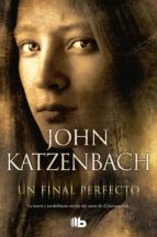 un final perfecto john katzenbach 9788490700167