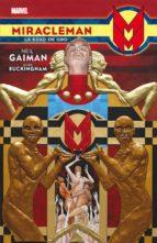 miracleman: la edad de oro neil gaiman mark buckingham 9788490945667