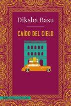 caído del cielo diksha basu 9788491049067