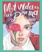 mi vida es un poema-javier garcia rodriguez-9788491079767