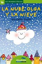 la nube olga y la nieve (primeras paginas   lp: letra de palo) nicoletta costa 9788492702367