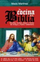 la cocina de la biblia mado martinez 9788494125867