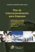 plan de internacionalizacion para empresas olegario llamazares garcia lomas 9788494477867