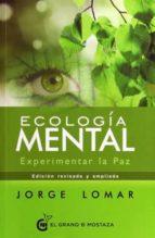 ecología mental jorge lomar 9788494531767