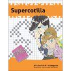 El libro de Supercotilla autor VICTORIA A. VAZQUEZ TXT!