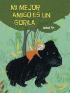 mi mejor amigo es un gorila isabel pin 9788494705267