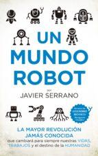 un mundo robot javier serrano 9788494778667