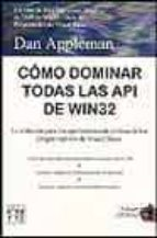 como dominar todas las api de win32 dan appleman 9788495318367