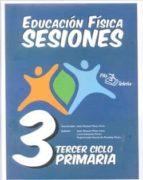 carpeta educacion fisica sesiones 3º ciclo primaria jose manuel perez feito 9788495353467