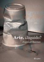 arte ¿liquido?-zygmunt bauman-9788495363367