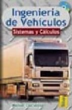 ingenieria de vehiculos: sistemas y calculos manuel cascajosa 9788495447067