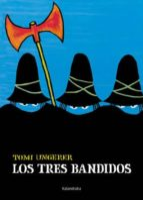 los tres bandidos tomi ungerer 9788496388567