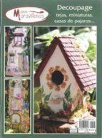 decoupage tejas, miniaturas, casas de pajaros 9788496558267