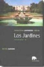 los jardines: paisajistas, jardineros, poetas. siglos xviii-xx (v ol. iii)-michel baridon-9788496775367