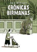 cronicas birmanas (6ª ed)-guy delisle-9788496815667