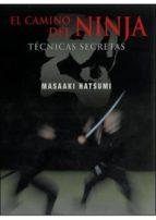 el camino del ninja: tecnicas secretas-masaaki hatsumi-9788496894167