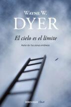 el cielo es el limite-wayne w. dyer-9788497599467
