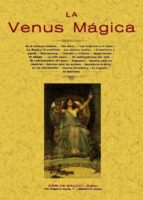 la venus magica (ed. facsimil)-9788497613767