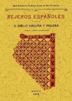 rejeros españoles (ed. facsimil) emilio orduña viguera 9788497617567