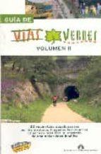 guia de las vias verdes (vol. ii) (guias singulares)-9788497763967
