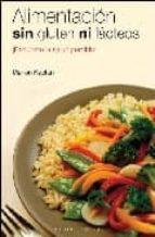 alimentacion sin gluten ni lacteos: recupere la salud perdida marion kaplan 9788497773867