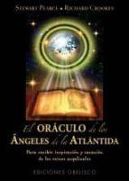 El libro de El oraculo de los angeles de la atlantida autor STEWART PEARCE EPUB!
