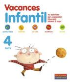 vacances infantil 4 anys (vacaciones santillana) 9788498073867