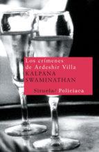los crimenes de ardeshir villa kalpana swaminathan 9788498412567
