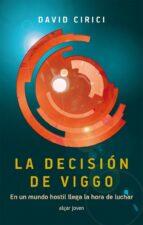 la decision de viggo david cirici 9788498456967