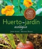 huerto - jardin ecologico-jesus arnau-mariano bueno bosch-9788498676167