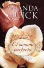 el veneno perfecto amanda quick 9788498725667