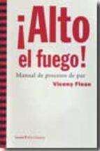 alto el fuego: manual de procesos de paz-vicenç fisas-9788498882667