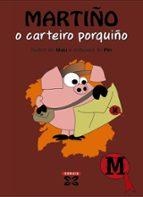 El libro de Martiño o carteiro porquiño autor MAU TXT!