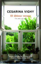 el último verano (ebook)-cesarina vighy-9788499181967
