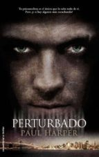 perturbado-paul harper-9788499183367