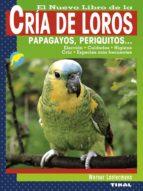 el nuevo libro de la cria de loros-9788499280967