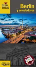 berlin y alrededores 2016 (guia total) 9788499358567