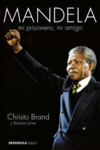 (pe) mandela, mi prisionero, mi amigo-christo brand-9788499423067