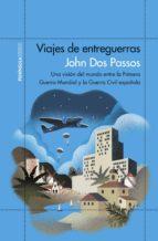 viajes de entreguerras (ebook)-john dos passos-9788499426167