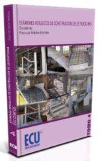 examenes resueltos de construccion de estructuras, tomo 4: escale ras-pascual urban brotons-9788499482767