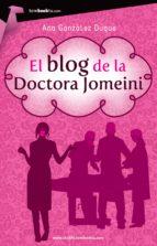 el blog de la doctora jomeini (ebook)-ana gonzalez duque-9788499673967