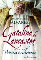 catalina de lancaster (ebook)-maria teresa alvarez-9788499704067